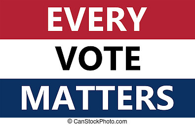 EVERY VOTE MATTERS text on american flag colors with patriotic stars background. USA elections