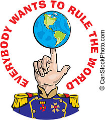 everybody wants to rule the world - world ruler, threat of...