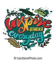 everyday., inspirador, inspirar, otros, quote.