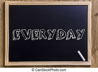 EVERYDAY - New chalkboard with 3D outlined text