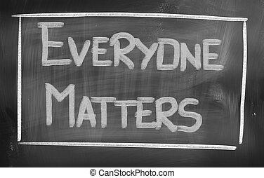 everyone, 은 중요하다, 개념