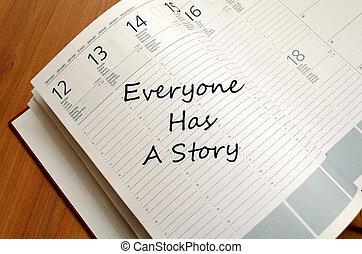 Everyone has a story concept Notepad
