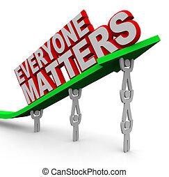 Everyone Matters Teamwork People Lifting Arrow