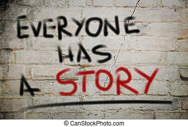 everyone, tiene, un, historia, concepto