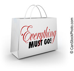 Everything Must Go Shopping Bag Going Out of Business Sale...
