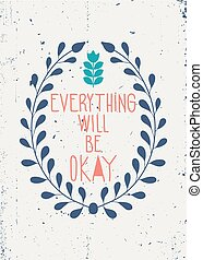 Colorful vintage motivational poster with floral ornaments, dood