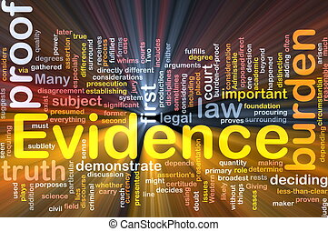 Evidence proof background concept glowing - Background...