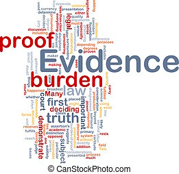 Evidence proof background concept - Background concept...
