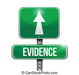 evidence road sign illustration design over a white ...