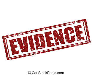 Evidence-stamp - Grunge rubber stamp with word...