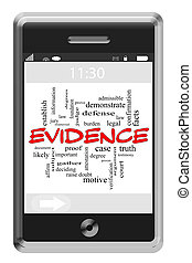 Evidence Word Cloud Concept on Touchscreen Phone - Evidence...