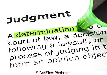 evidenziato, 'determination', 'judgment', sotto