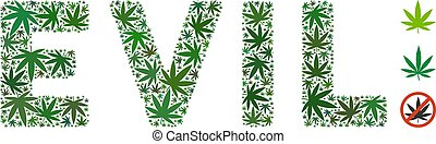Evil Label Composition of Marijuana - Evil text collage of...