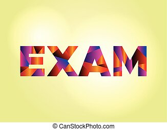 Exam Concept Colorful Word Art Illustration