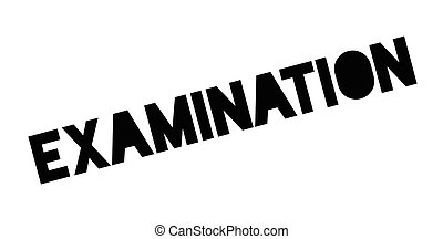 Examination rubber stamp. Grunge design with dust scratches....