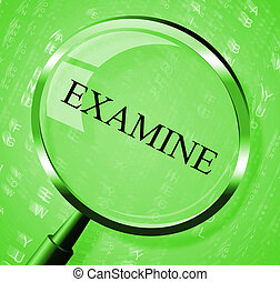 Examine Magnifier Indicating Check Up And Research