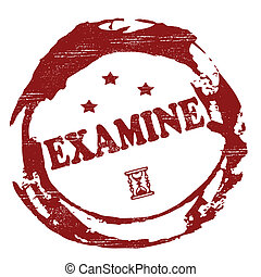 Examine - Stamp with word examine inside, vector...