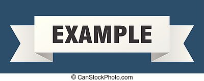 example ribbon. example isolated sign. example banner