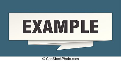 example sign. example paper origami speech bubble. example...
