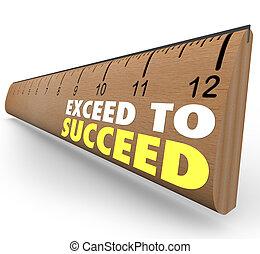 exceed, para tener éxito, extra, credito, sobre, y, más allá...