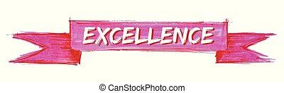 excelência, fita