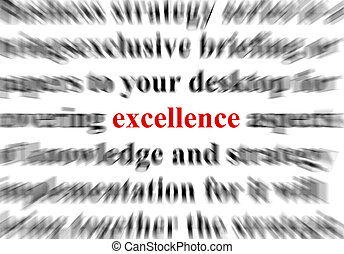 Excellence - a conceptual image representing a focus on the ...