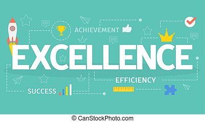 Excellence concept. Idea of business and professional growth.