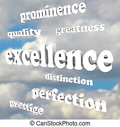 Excellence Greatness Quality Words in Cloudy Blue Sky - The...
