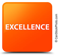 Excellence orange square button