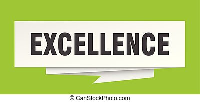excellence sign. excellence paper origami speech bubble. ...