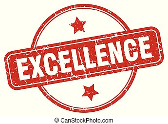 excellence sign - excellence vintage round isolated stamp