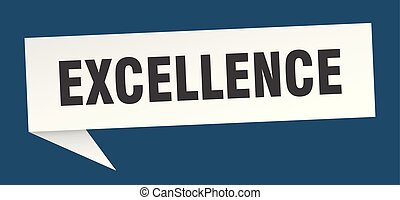 excellence speech bubble. excellence sign. excellence banner