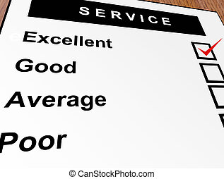 Service - Excellent, good, average and poor qualification....