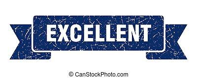 excellent grunge ribbon. excellent sign. excellent banner
