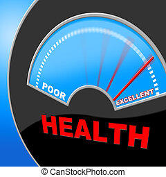 Excellent Health Shows Preventive Medicine And Examination -...