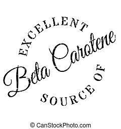 Excellent source of beta carotene stamp. Grunge design with...