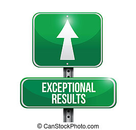 exceptional results sign illustration design over a white...