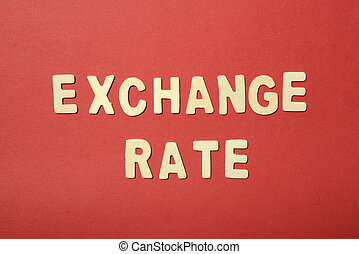 Exchange Rate Text - Exchange Rate text on red paper...