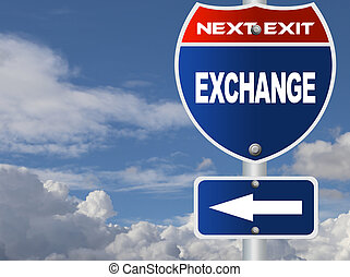 Exchange road sign