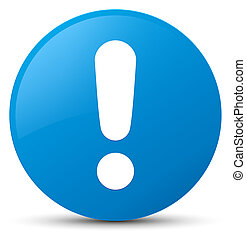 Exclamation mark icon cyan blue round button
