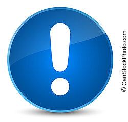 Exclamation mark icon elegant blue round button