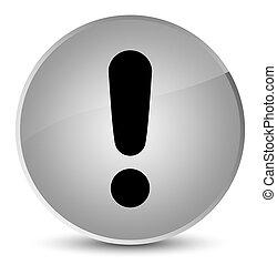 Exclamation mark icon elegant white round button