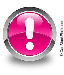 Exclamation mark icon glossy pink round button