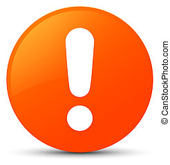 Exclamation mark icon orange round button