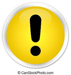 Exclamation mark icon premium yellow round button