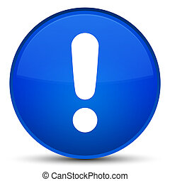Exclamation mark icon special blue round button