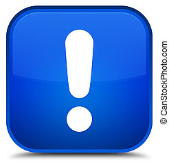 Exclamation mark icon special blue square button