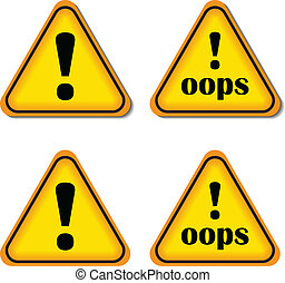 Exclamation Sign, Danger sign, Oops. Isolated, Vector Illustration