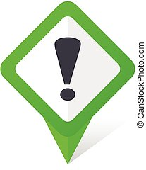 Exclamation sign green square pointer vector icon in eps 10 on white background with shadow.