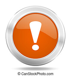 exclamation sign orange icon, metallic design internet button, web and mobile app illustration